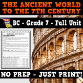BC Social Studies - The Ancient World to the 7th Century - Grade 7 Full Unit