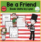 BE A FRIEND BOOK UNIT