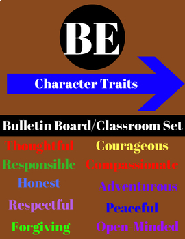 BE + Character Traits Bulletin Board or Classroom Set