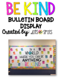 BE KIND Bulletin Board Display