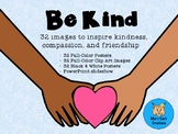 BE KIND: Posters, ClipArt & SlideShow for Kindness, Compas