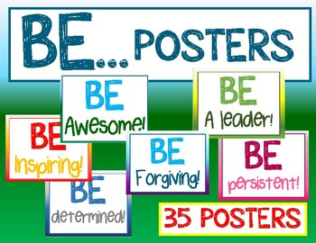 BE ...Posters- inspirational classroom culture posters -kindness, etc