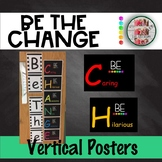 BE THE CHANGE Bulletin Board Vertical Set Posters