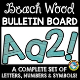 BEACH WOOD CLASSROOM DECOR (TEAL BEACH THEME BULLETIN BOAR