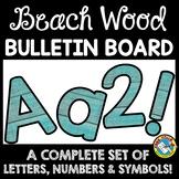 BEACH WOOD CLASSROOM DECOR (TEAL BEACH THEME BULLETIN BOAR