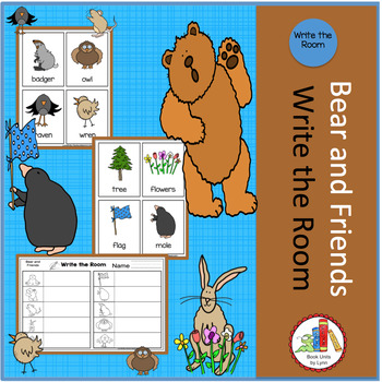 BEAR AND FRIENDS WRITE THE ROOM