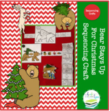 BEAR STAYS UP FOR CHRISTMAS SEQUENCING CRAFT