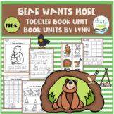 BEAR WANTS MORE TODDLER BOOK UNIT