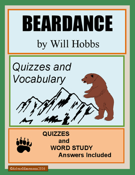 BEARDANCE by Will Hobbs, Quizzes and Word Study