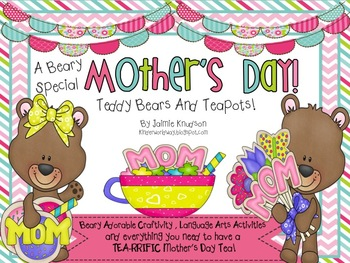 BEARY Special and TEA-rrific Mother's Day Activities and Craftivities!