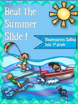 BEAT THE SUMMER SLIDE {Calendars  & Activities ~ Kindergarten  into 1st Grade}