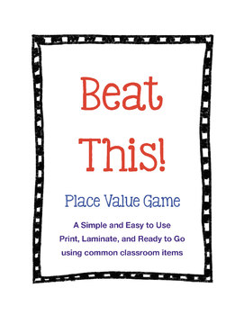 BEAT THIS! A Place Value Game from the DOLLAR STORE
