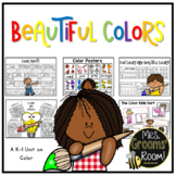 BEAUTIFUL COLORS:  A K-1 UNIT ON COLOR AND COLOR WORDS