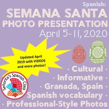 Spanish - BEAUTIFUL Semana Santa Powerpoint with Original Photos