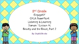 BEAUTY AND THE BEAST PT 2 - 2nd Gr CKLA L&L Domain 1 Lesson 4