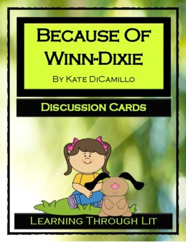 Kate DiCamillo BECAUSE OF WINN-DIXIE - Discussion Cards