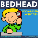 BEDHEAD Activities and Read Aloud Lessons for Digital Learning