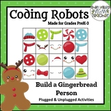 Coding Robots  - Build a Gingerbread Person - Plugged & Unplugged