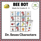 BEE BOT - Dr. Seuss Characters