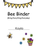 BEE Binder - Bring Everything Every Day!
