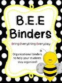 BEE BINDER - Back to School - Get Your Students Organized