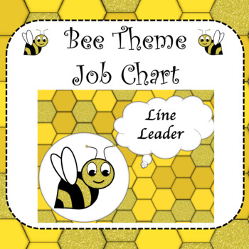 Bee Theme- Classroom Jobs EDITABLE