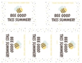 BEE GOOD THIS YEAR - Thank You For A Sweet Summer Gift Tags