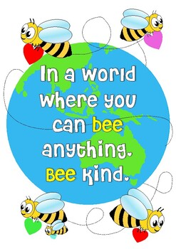 BEE KIND In a world where you can be anything by keryl | TpT