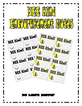 BEE Kind Encouragement Notes
