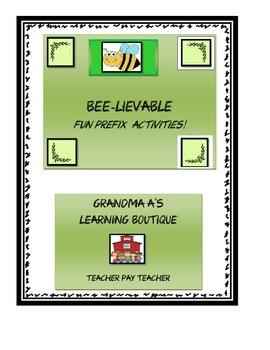 BEE-LIEVABLE FUN PREFIX ACTIVITIES