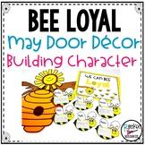 BEE LOYAL May Door Decor