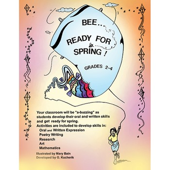 BEE…READY FOR SPRING! Gr. 2-4