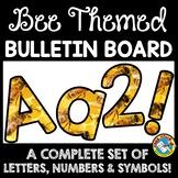 BEE THEMED CLASSROOM DECOR (BEE BULLETIN BOARD LETTERS PRI