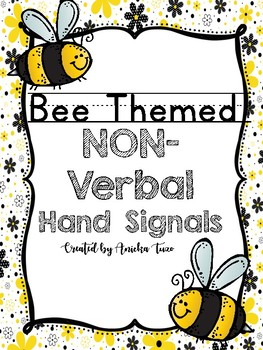 BEE Themed Non-Verbal Hand Signals