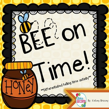 BEE on Time! A Differentiated Telling Time Packet