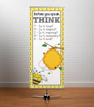 BEES - Classroom Decor: LARGE BANNER, Before You Speak