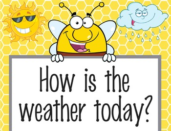 BEES - Classroom Weather Chart