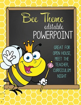 BEES - PowerPoint, Open House, Curriculum Night, Meet the Teacher