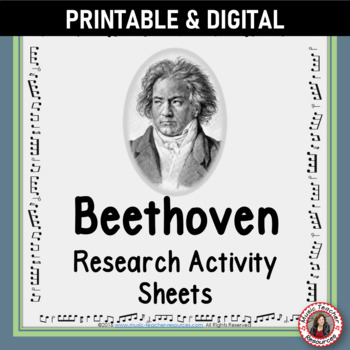 Music Composer: Beethoven Music Composer Study and Worksheets