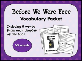 BEFORE WE WERE FREE by Julia Alvarez VOCABULARY PACKET