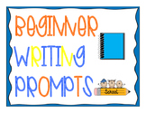 BEGINNER PARAGRAPH WRITING PROMPTS