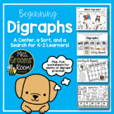 BEGINNING DIGRAPHS  (A CENTER, A SORT, AND A SEARCH)