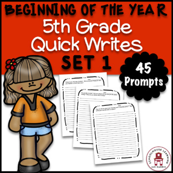 BEGINNING OF THE YEAR 5th Grade Quick Writes Set 1