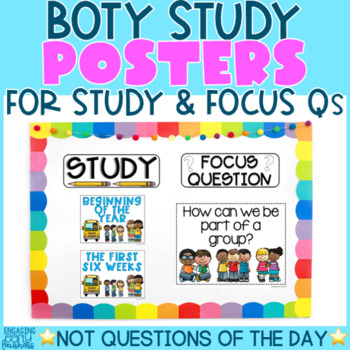 BOTY -Theme, Focus Question & Question of the Day Posters