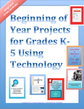 BEGINNING OF THE YEAR Technology Projects for K-5