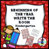BEGINNING OF THE YEAR WRITE THE ROOM - Kindergarten