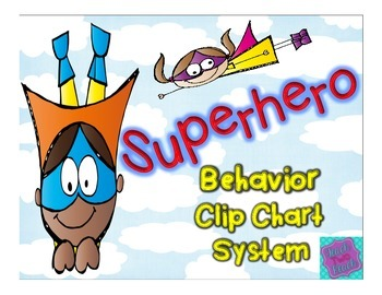 BEHAVIOR CLIPCHART SYSTEM - SUPERHERO THEME