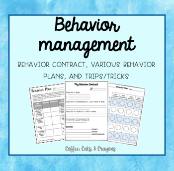 BEHAVIOR MANAGEMENT- Contract, Editable Behavior Plans, Tips, & Tricks