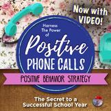 BEHAVIOR MANAGEMENT:  Positive Phone Calls