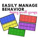 BEHAVIOR MANAGEMENT: during small groups